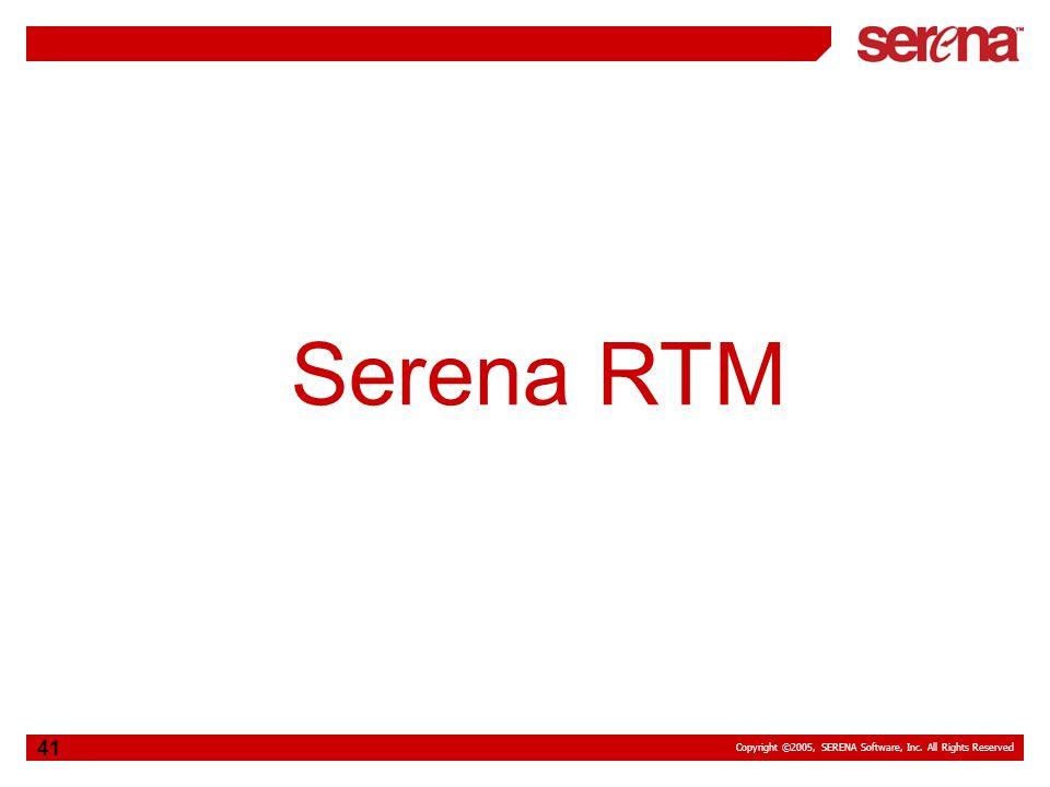 Serena RTM