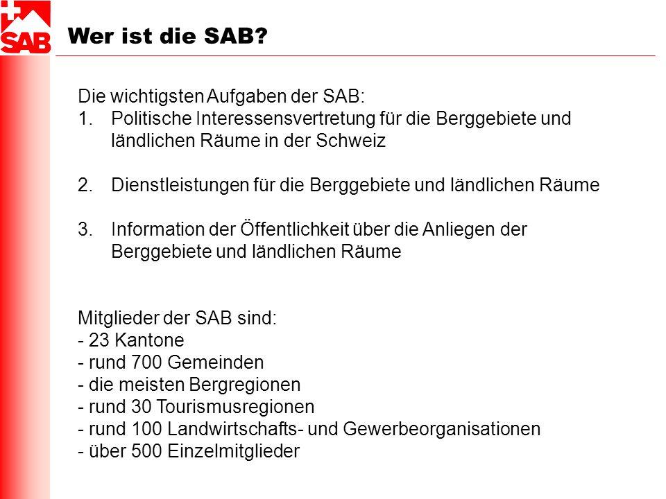 Wer ist die SAB Die wichtigsten Aufgaben der SAB: