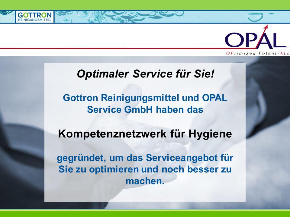 Optimaler Service für Sie! Kompetenznetzwerk für Hygiene