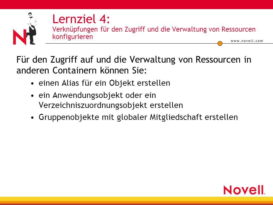 Lernziel 4: Verknüpfungen für den Zugriff und die Verwaltung von Ressourcen konfigurieren