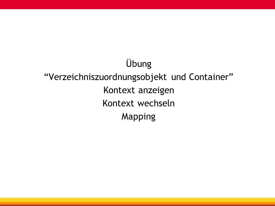 Verzeichniszuordnungsobjekt und Container