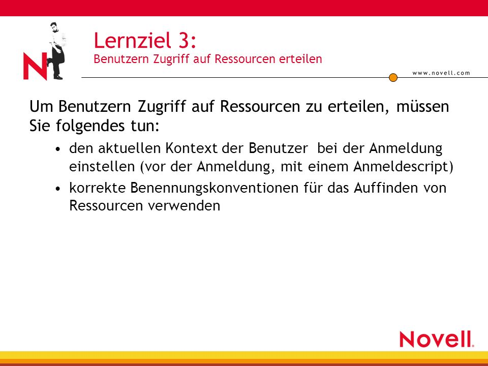 Lernziel 3: Benutzern Zugriff auf Ressourcen erteilen