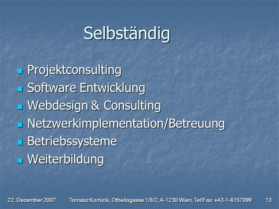 Selbständig Projektconsulting Software Entwicklung