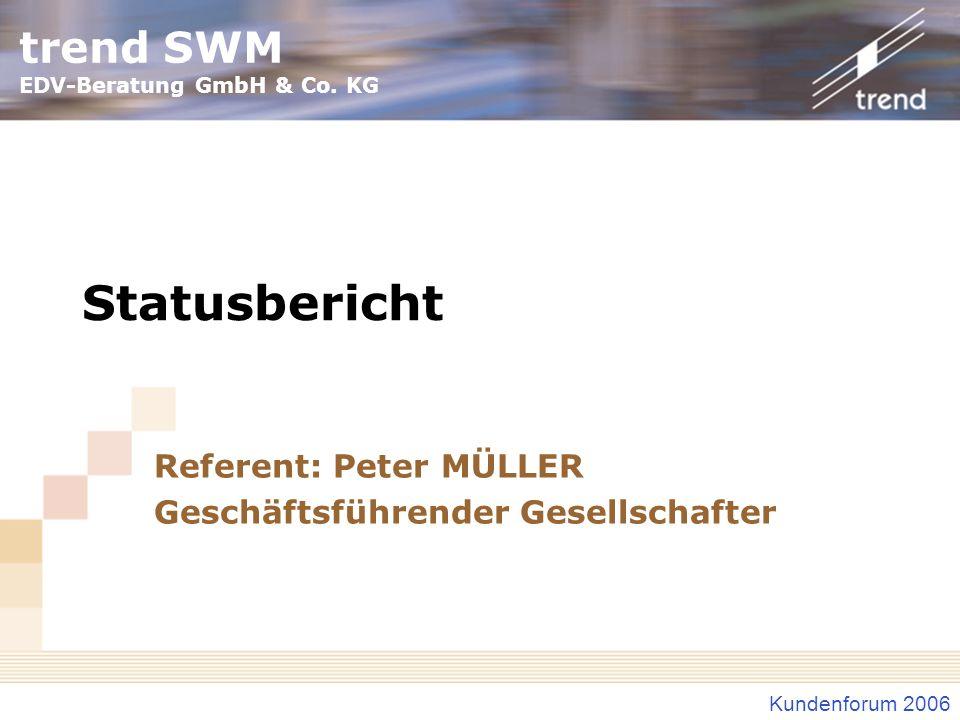 Referent: Peter MÜLLER Geschäftsführender Gesellschafter