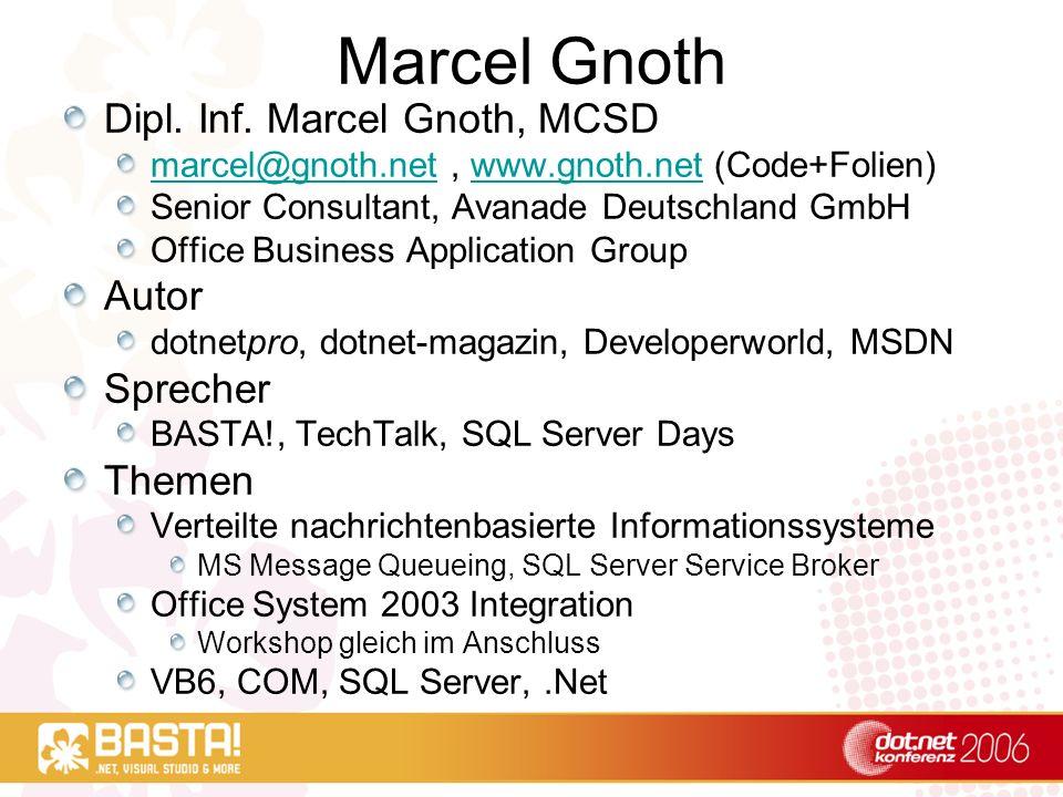 Marcel Gnoth Dipl. Inf. Marcel Gnoth, MCSD Autor Sprecher Themen