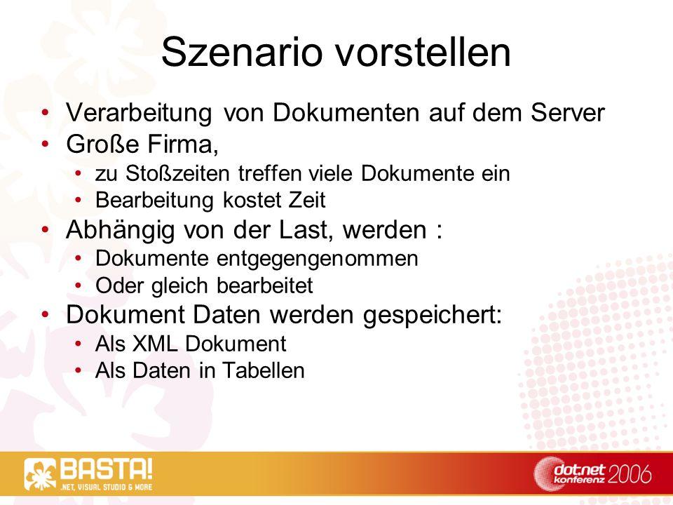 Szenario vorstellen Verarbeitung von Dokumenten auf dem Server