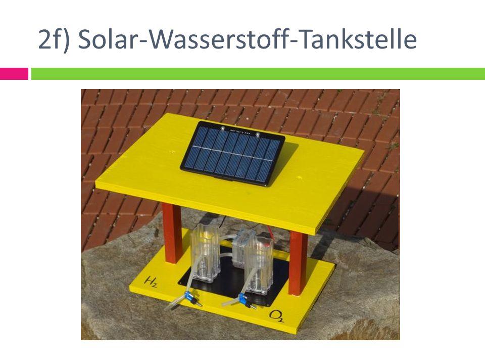 2f) Solar-Wasserstoff-Tankstelle