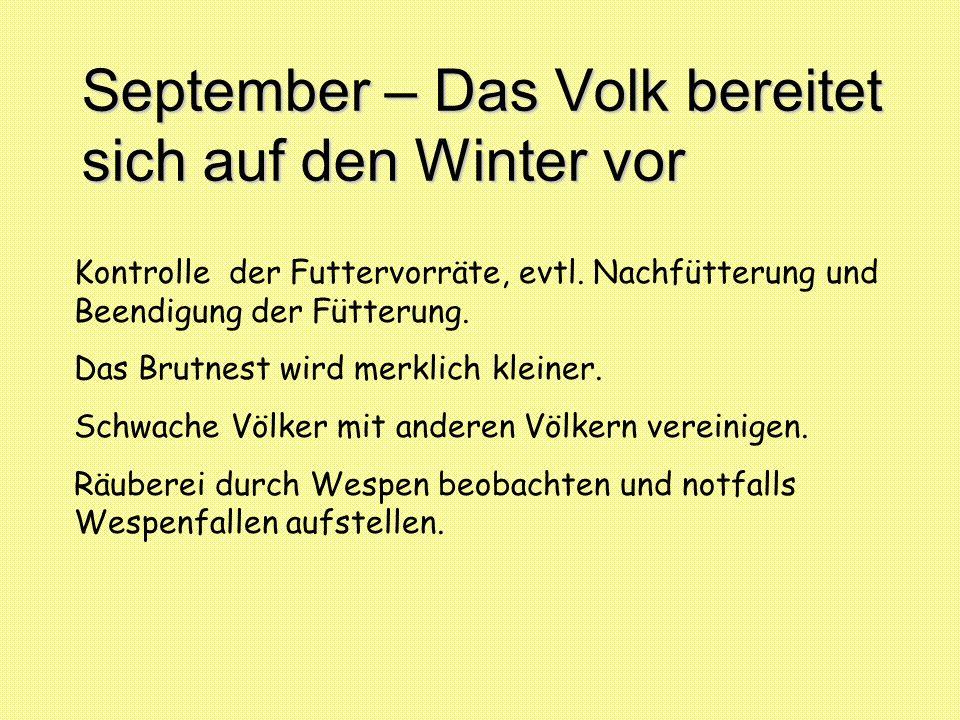 September – Das Volk bereitet sich auf den Winter vor