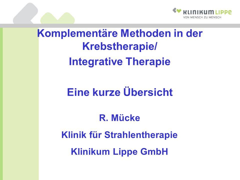 Komplementäre Methoden in der Krebstherapie/ Integrative Therapie
