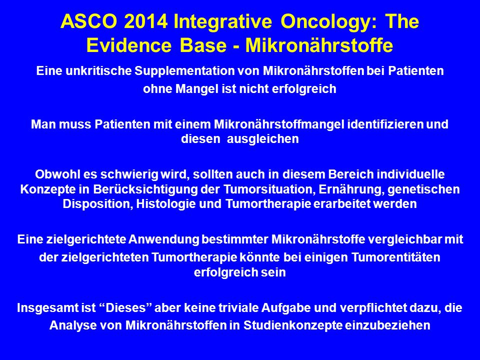 ASCO 2014 Integrative Oncology: The Evidence Base - Mikronährstoffe
