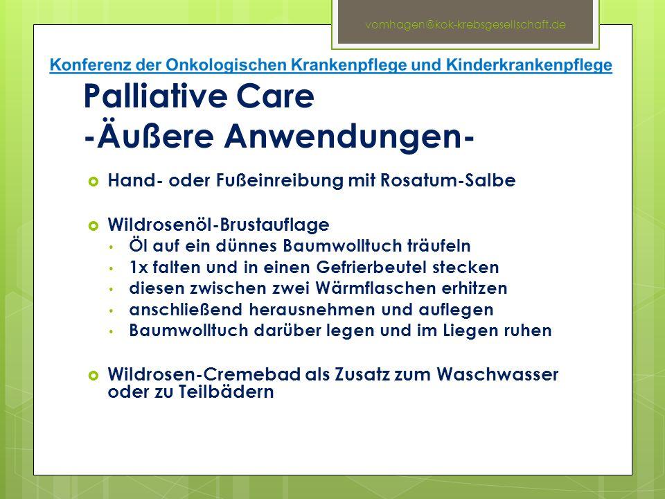 Palliative Care -Äußere Anwendungen-