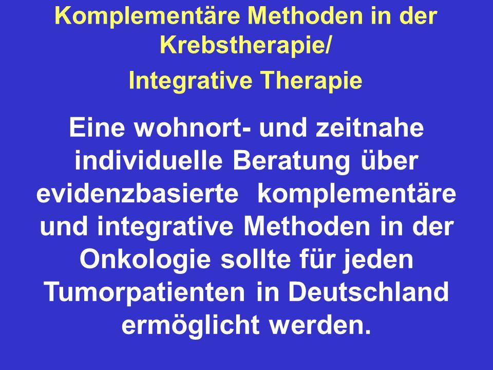 Komplementäre Methoden in der Krebstherapie/