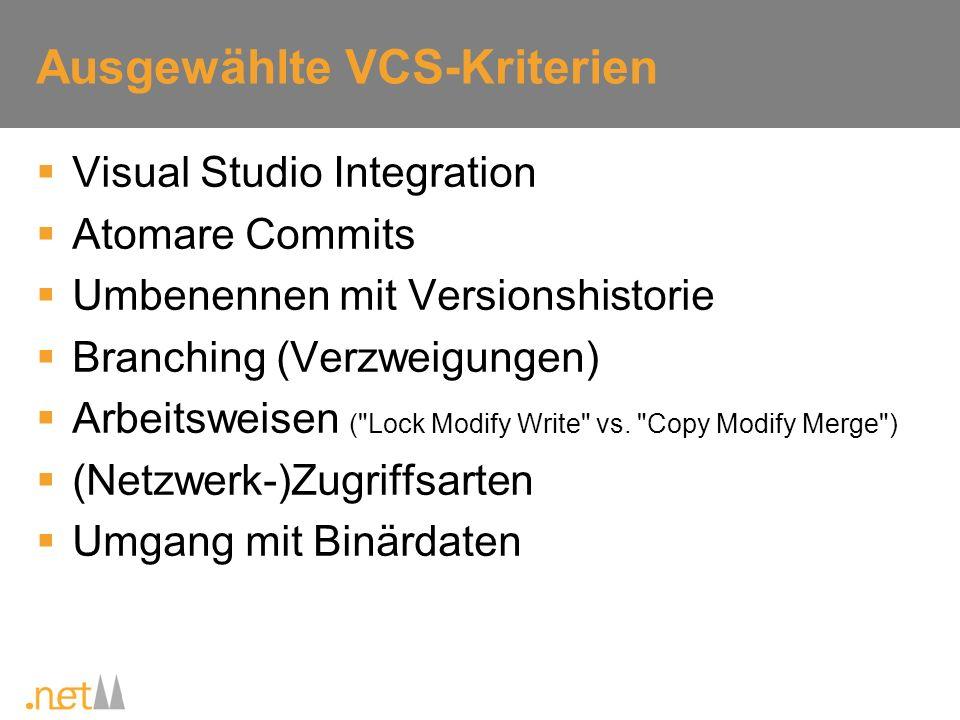 Ausgewählte VCS-Kriterien