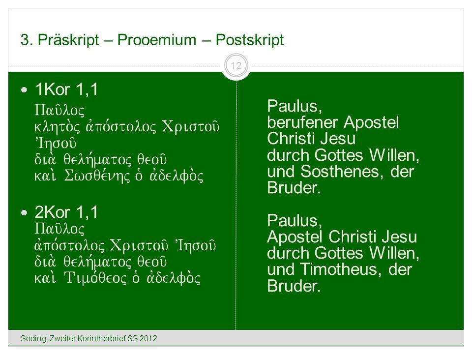 3. Präskript – Prooemium – Postskript