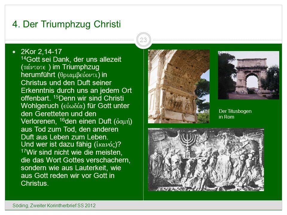4. Der Triumphzug Christi