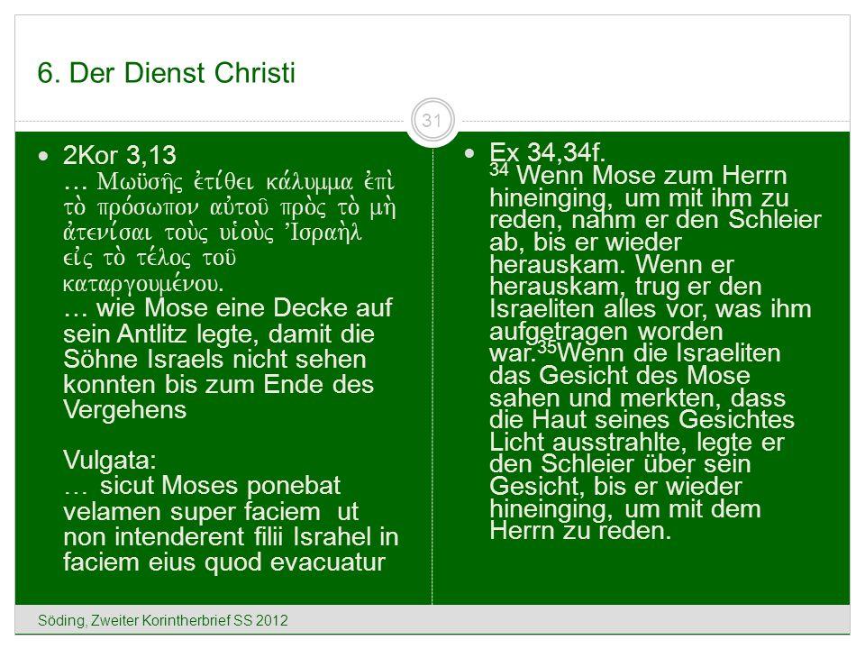 6. Der Dienst Christi