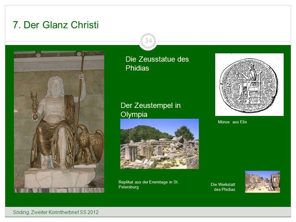 7. Der Glanz Christi Die Zeusstatue des Phidias