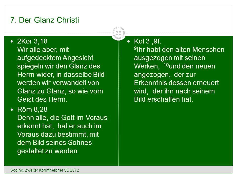 7. Der Glanz Christi