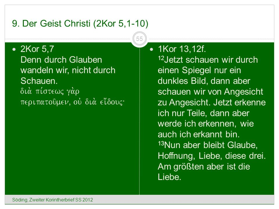 9. Der Geist Christi (2Kor 5,1-10)