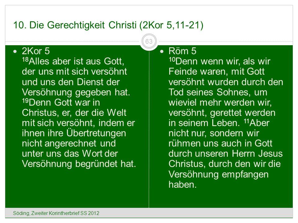 10. Die Gerechtigkeit Christi (2Kor 5,11-21)