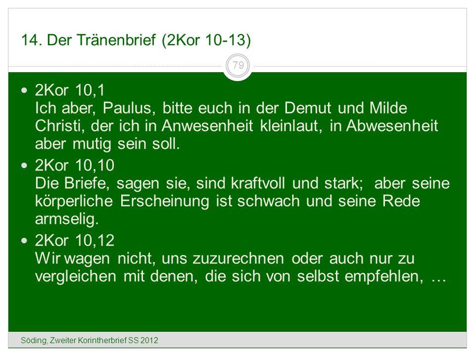 14. Der Tränenbrief (2Kor 10-13)
