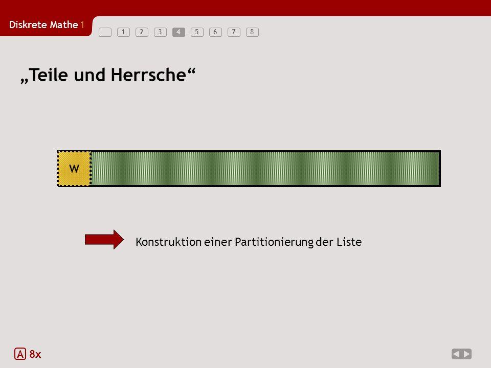"""""""Teile und Herrsche W Konstruktion einer Partitionierung der Liste A"""