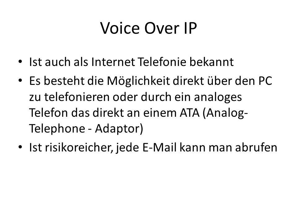 Voice Over IP Ist auch als Internet Telefonie bekannt