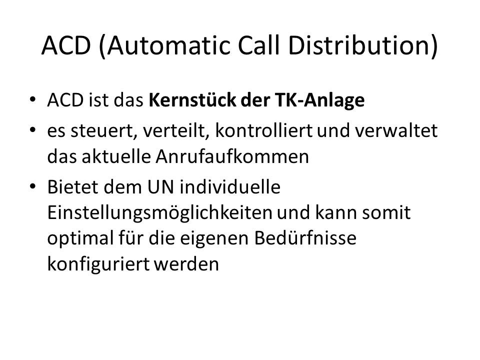 ACD (Automatic Call Distribution)