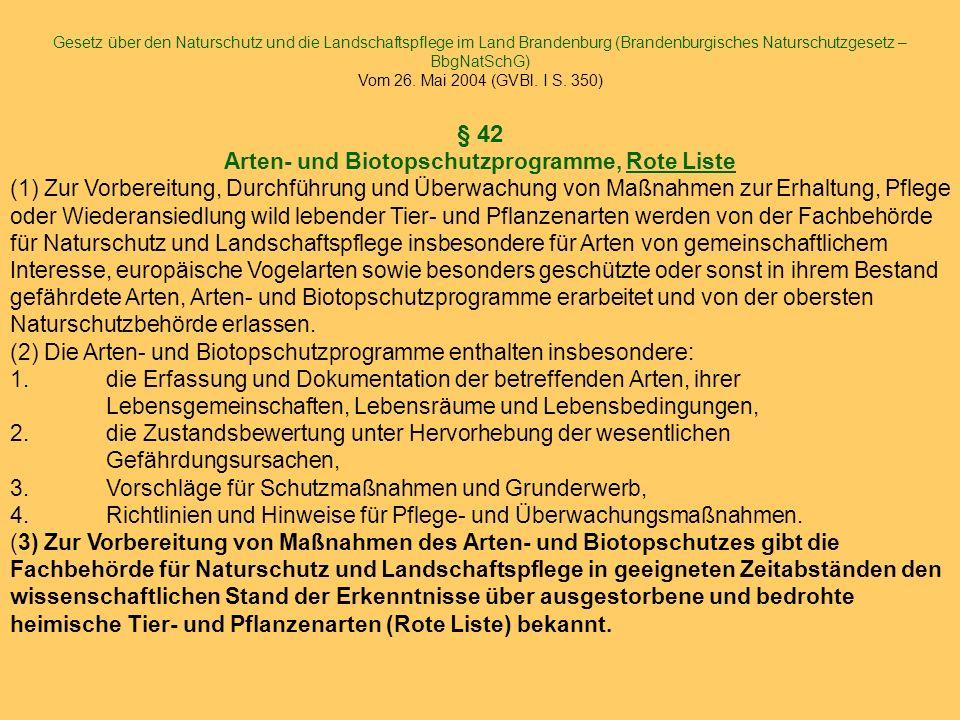 § 42 Arten- und Biotopschutzprogramme, Rote Liste