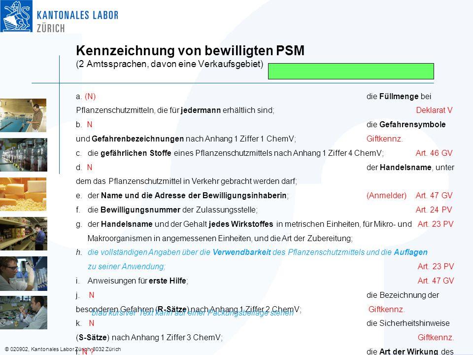 Kennzeichnung von bewilligten PSM (2 Amtssprachen, davon eine Verkaufsgebiet)