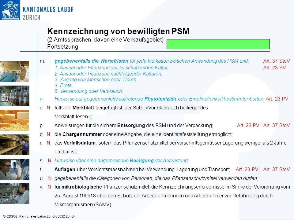 Kennzeichnung von bewilligten PSM (2 Amtssprachen, davon eine Verkaufsgebiet) Fortsetzung