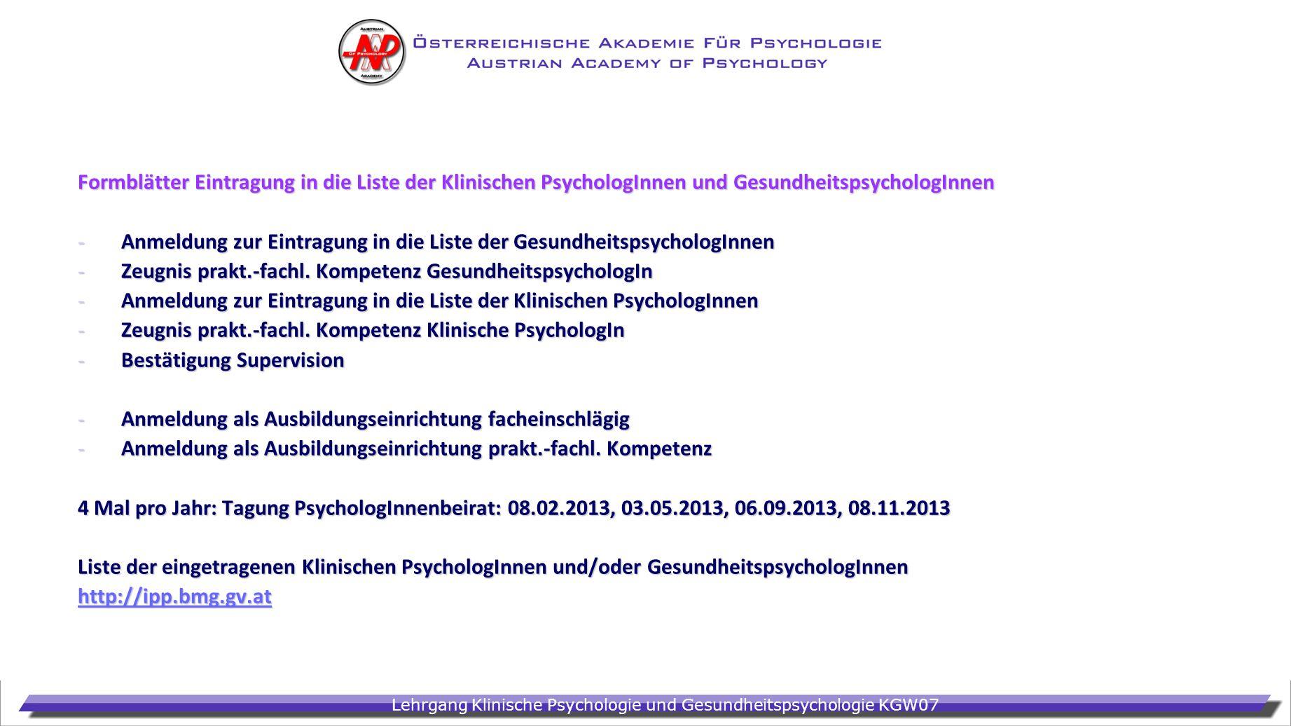 Formblätter Eintragung in die Liste der Klinischen PsychologInnen und GesundheitspsychologInnen