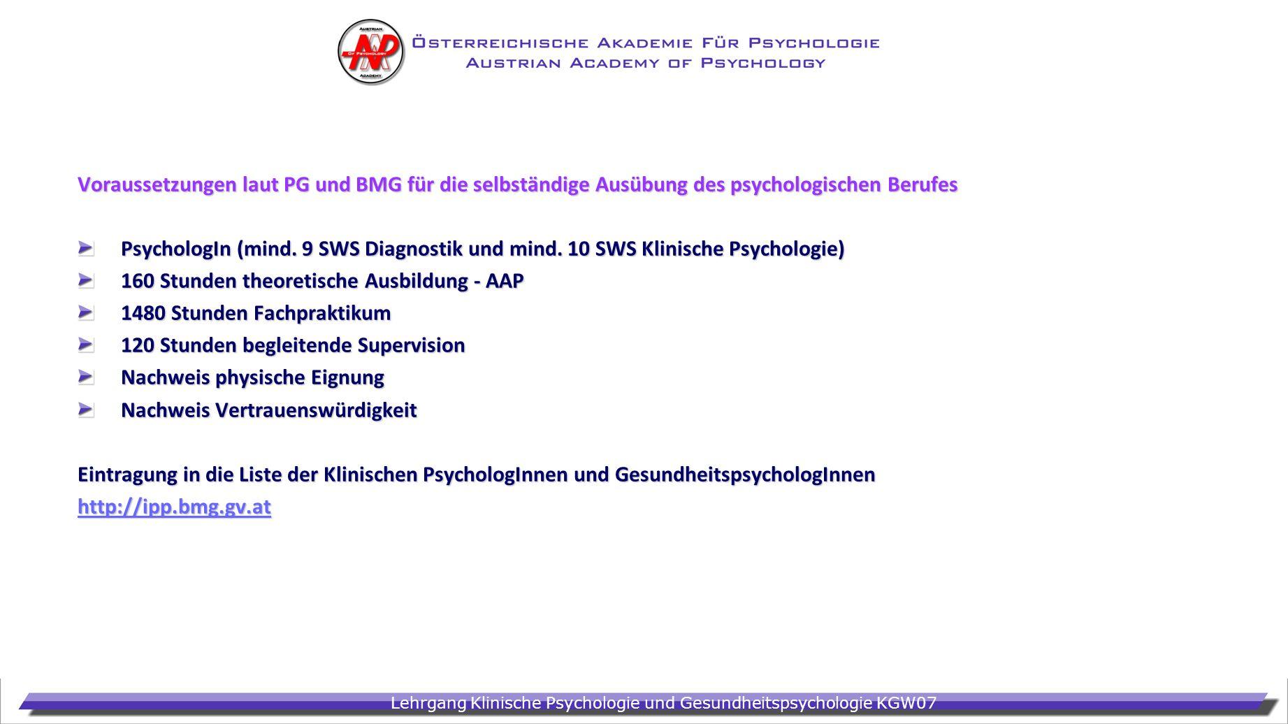 Voraussetzungen laut PG und BMG für die selbständige Ausübung des psychologischen Berufes