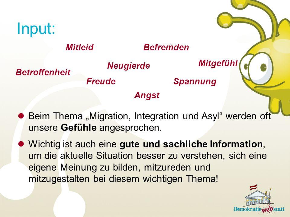 """Input: Mitleid. Befremden. Beim Thema """"Migration, Integration und Asyl werden oft unsere Gefühle angesprochen."""