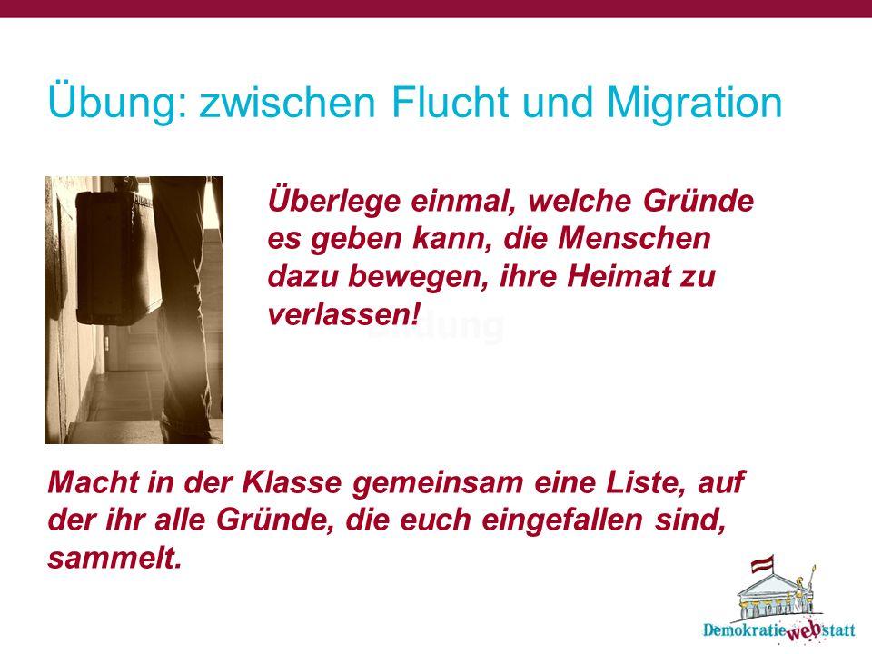 Übung: zwischen Flucht und Migration