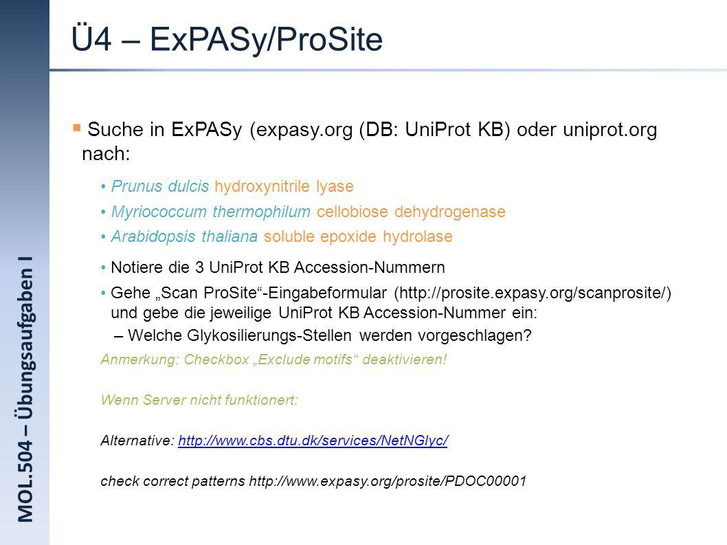 Ü4 – ExPASy/ProSite MOL.504 – Übungsaufgaben I