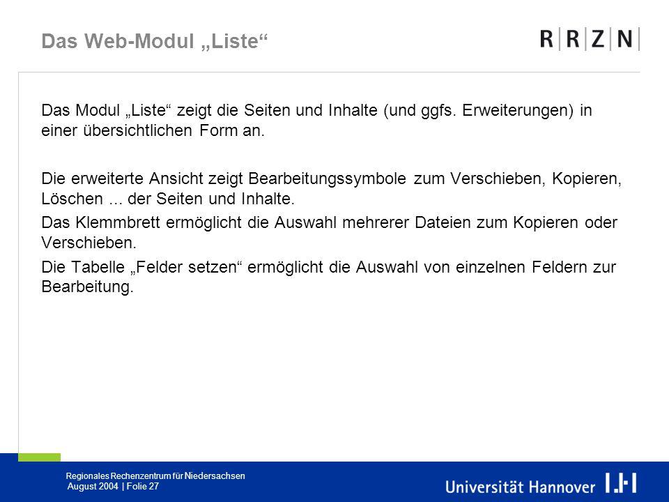 """Das Web-Modul """"Liste Das Modul """"Liste zeigt die Seiten und Inhalte (und ggfs. Erweiterungen) in einer übersichtlichen Form an."""