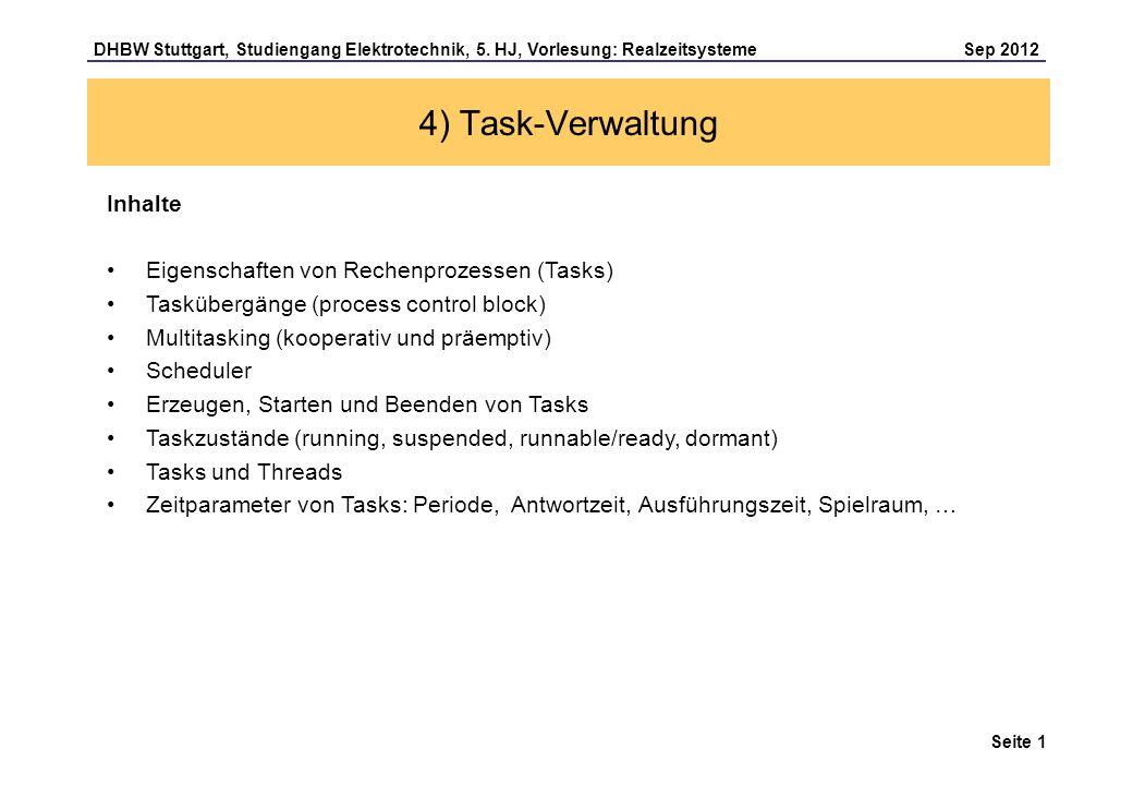 4) Task-Verwaltung Inhalte Eigenschaften von Rechenprozessen (Tasks)