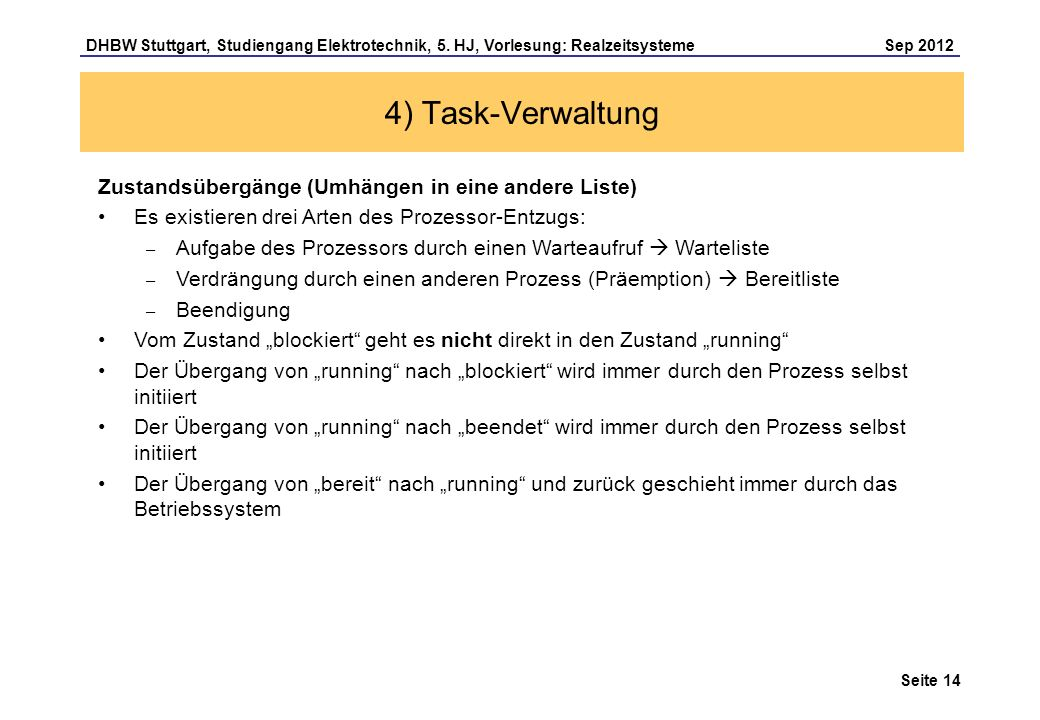 4) Task-Verwaltung Zustandsübergänge (Umhängen in eine andere Liste)