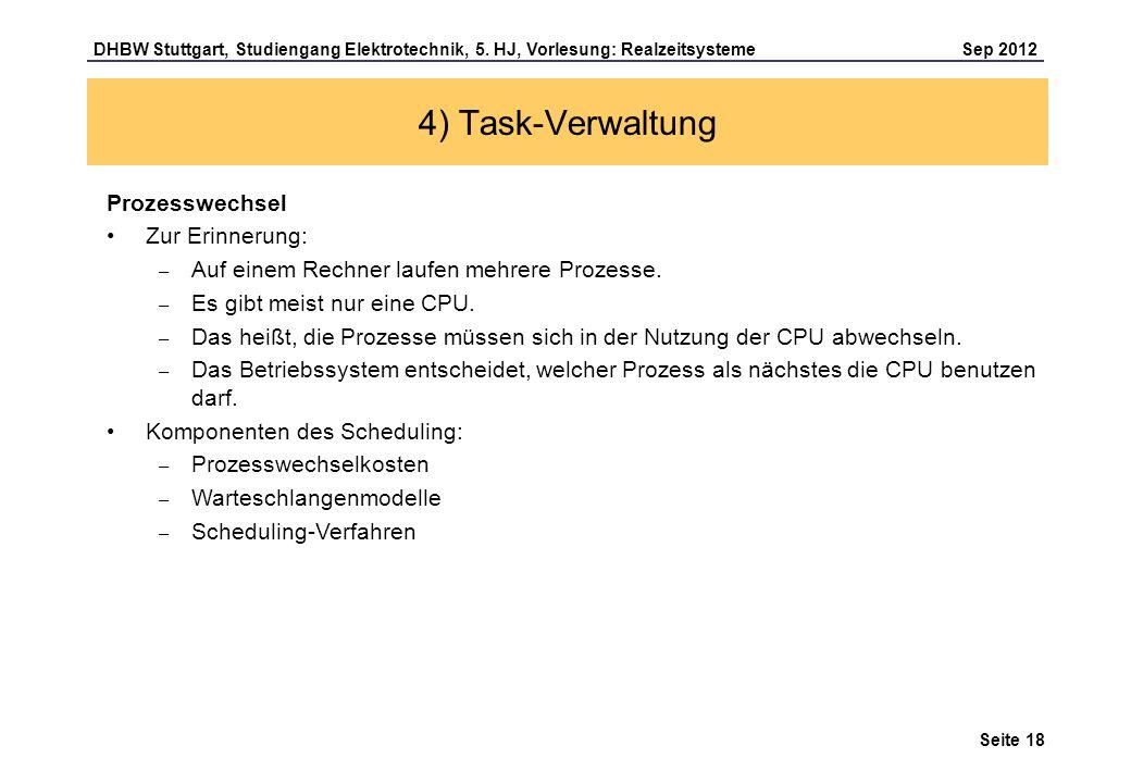 4) Task-Verwaltung Prozesswechsel Zur Erinnerung: