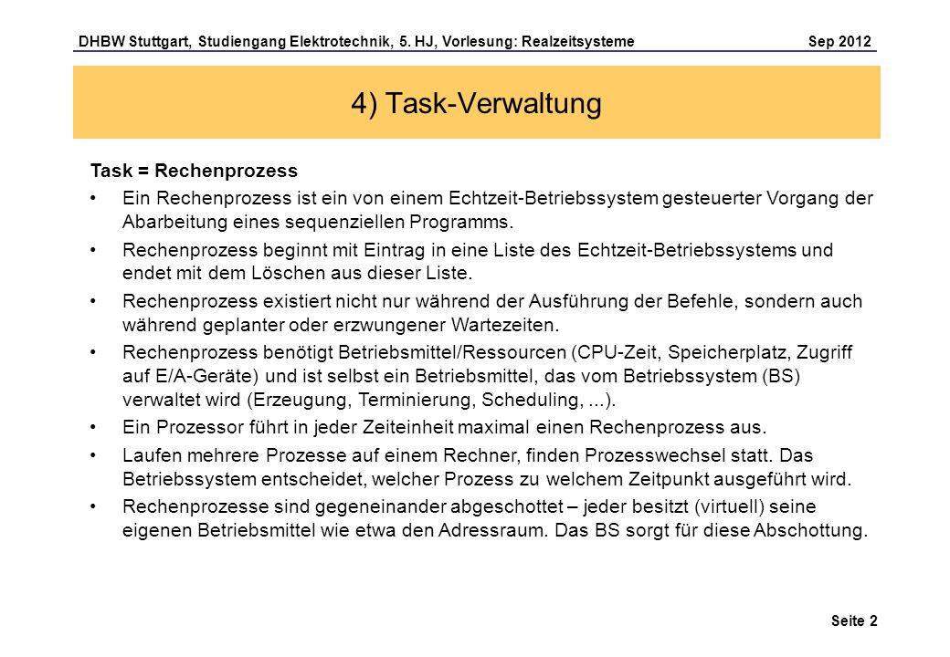 4) Task-Verwaltung Task = Rechenprozess
