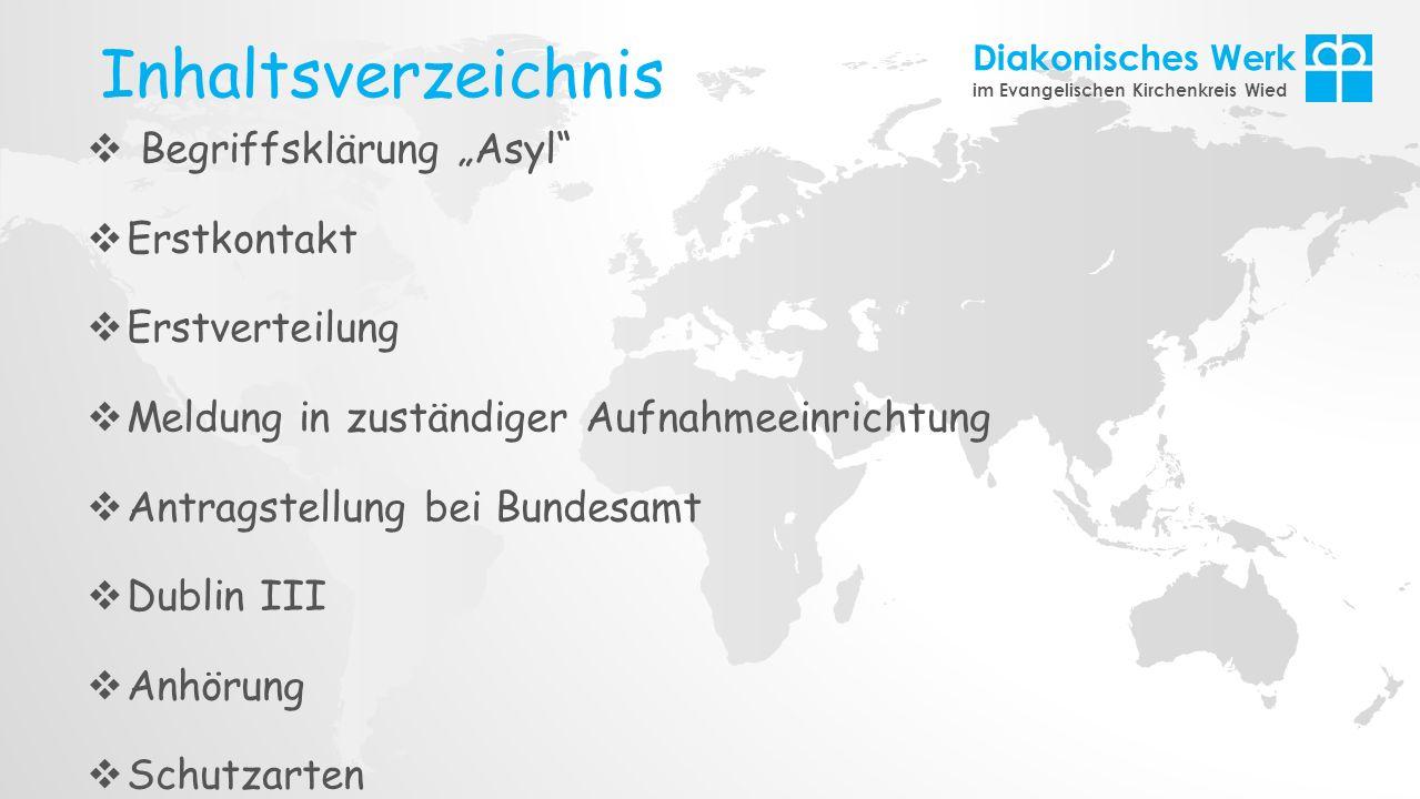 """Inhaltsverzeichnis Begriffsklärung """"Asyl Erstkontakt Erstverteilung"""