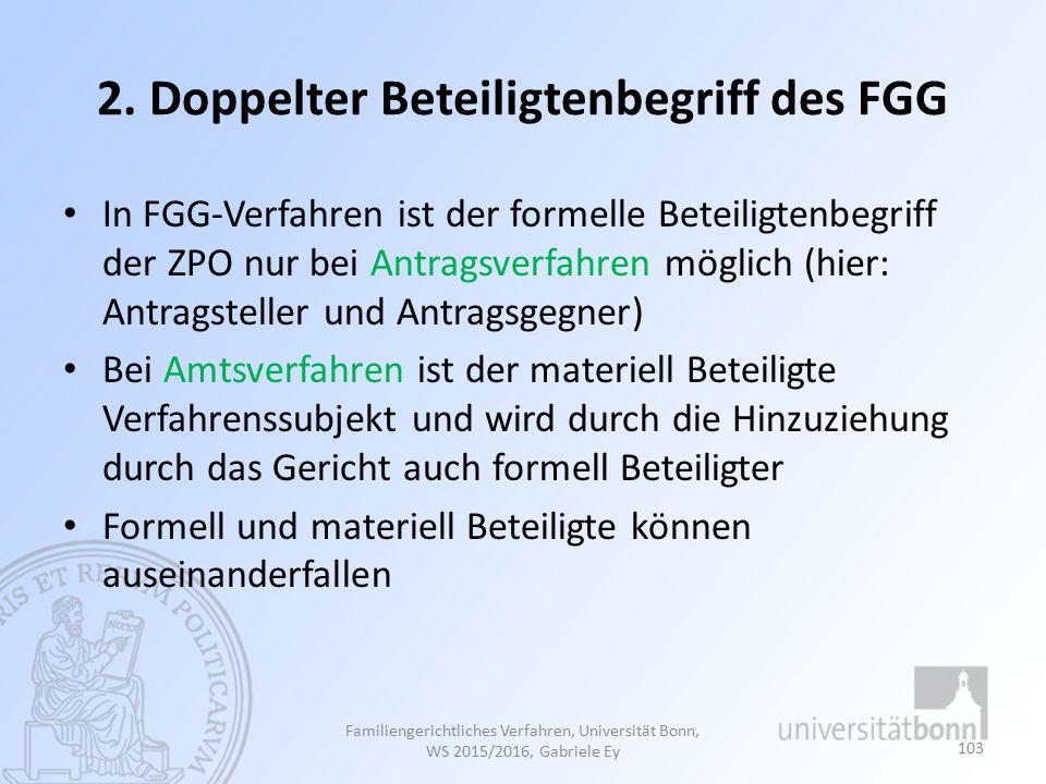 2. Doppelter Beteiligtenbegriff des FGG