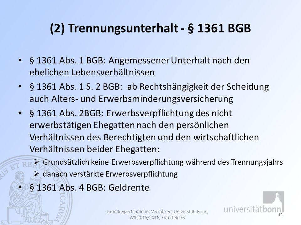 (2) Trennungsunterhalt - § 1361 BGB