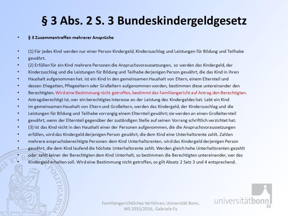 § 3 Abs. 2 S. 3 Bundeskindergeldgesetz