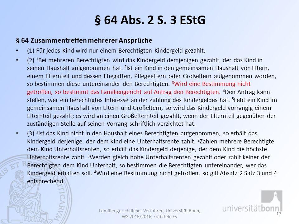 § 64 Abs. 2 S. 3 EStG § 64 Zusammentreffen mehrerer Ansprüche