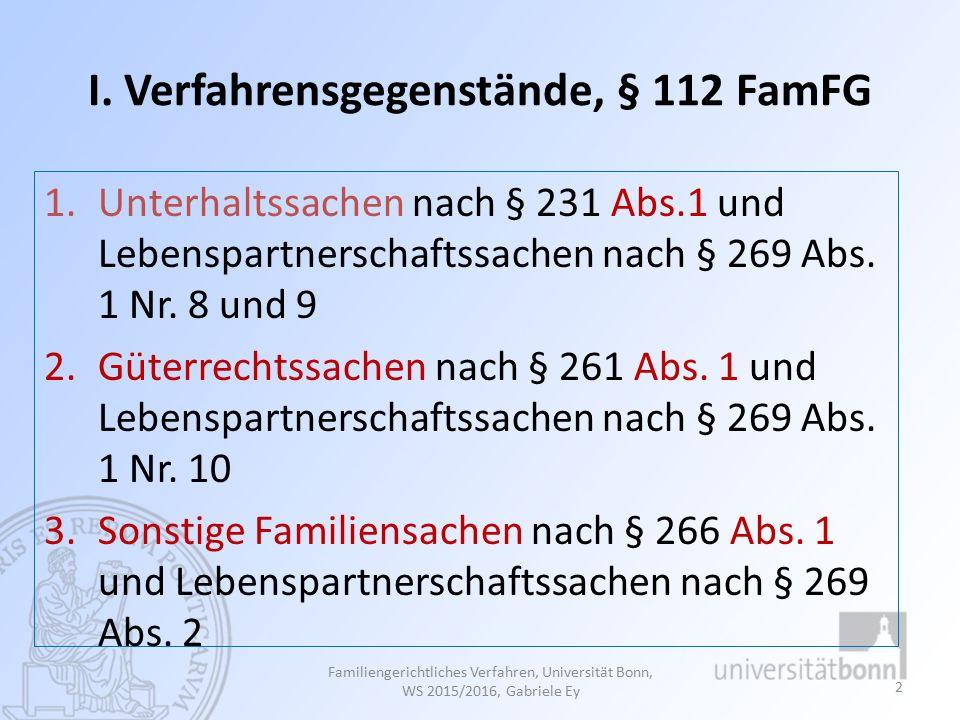I. Verfahrensgegenstände, § 112 FamFG