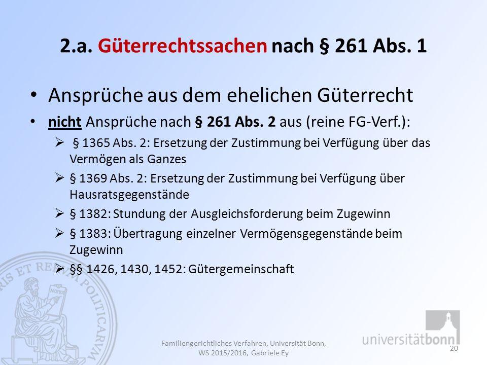 2.a. Güterrechtssachen nach § 261 Abs. 1