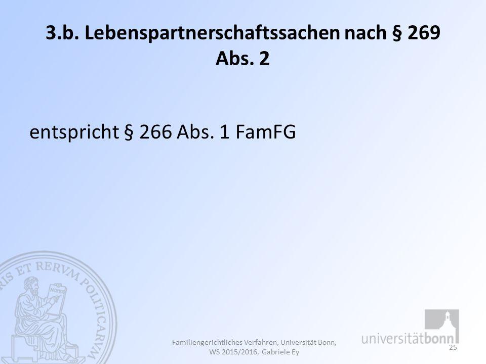 3.b. Lebenspartnerschaftssachen nach § 269 Abs. 2