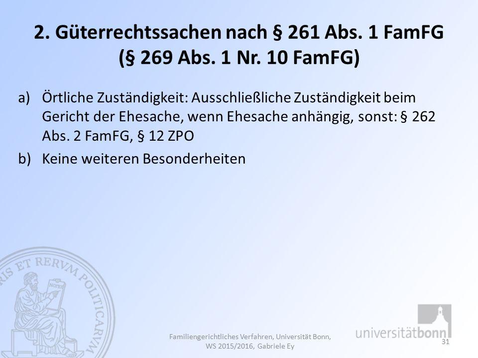 2. Güterrechtssachen nach § 261 Abs. 1 FamFG (§ 269 Abs. 1 Nr